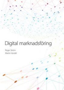 Den svenska boken om digital marknadsföring